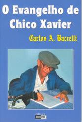 Evangelho de Chico Xavier (O)
