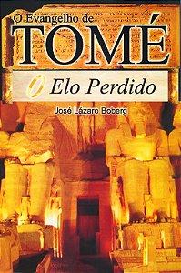 Evangelho de Tomé (O) - O Elo Perdido