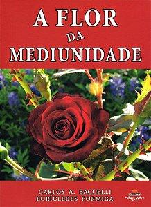 Flor da Mediunidade (A)