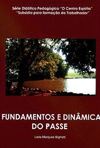 Fundamentos e Dinâmica do Passe