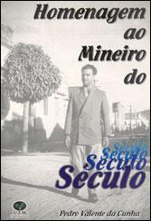 Homenagem ao Mineiro do Século