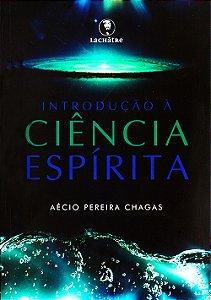 Introdução à Ciência Espírita