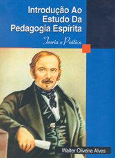 Introdução ao Est. Da Pedagogia Espírita