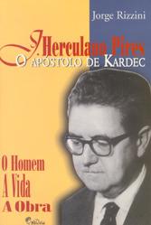 J.Herculano Pires o Apóstolo de Kardec