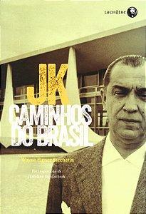 Jk-Caminhos do Brasil