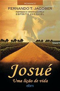 Josué - Uma Lição de Vida
