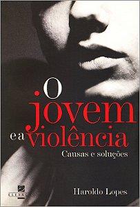 Jovem e a Violência Causa E Soluções