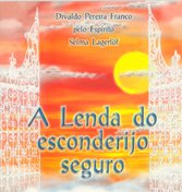 Lenda do Esconderijo Seguro (A)