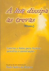 Luz Dissipa as Trevas (A) Vol. Iv