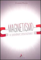 Magnetismo - O Poder Invisível