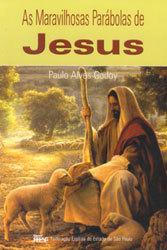 Maravilhosas Parábolas de Jesus (As)