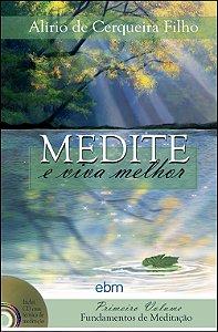 Medite e Viva Melhor Vol.1