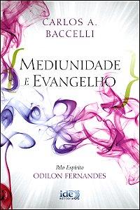 Mediunidade e Evangelho