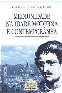 Mediunidade na Idade Moderna e Contemporânea