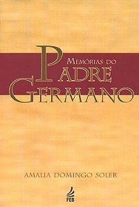 Memórias do Padre Germano (Especial)