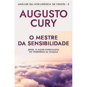 Mestre da Sensibilidade (O) - Análise da Inteligência de Cristo - Livro 2