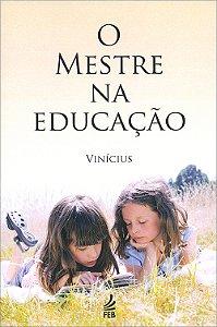 Mestre na Educação (O)