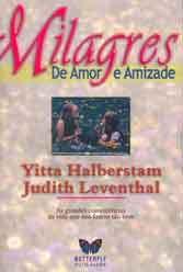 Milagres de Amor E Amizade