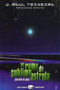 No Rumo da Sublime Estrela