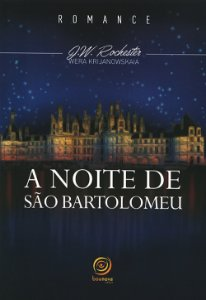 Noite de São Bartolomeu (A)