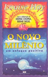 Novo Milênio (O) Um Enfoque Positivo
