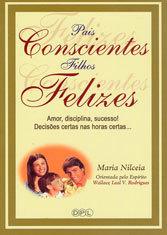 Pais Consciente Filhos Felizes