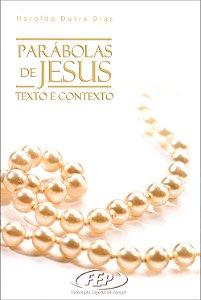 Parábolas de Jesus Texto e Contexto