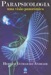 Parapsicologia Uma Visão Panorâmica