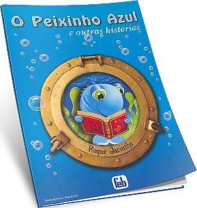 Peixinho Azul (O)