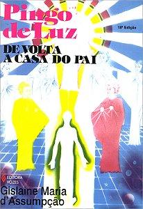 Pingo de Luz - 2 (De Volta à Casa do Pai) - 6902