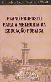 Plano Proposto Para a Melhoria da Educação Pública