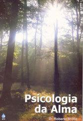 Psicologia da Alma