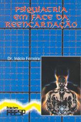 Psiquiatria Em Face da Reencarnação