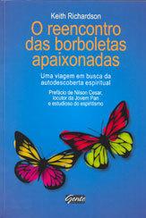 Reencontro das Borboletas Apaixonadas (O)