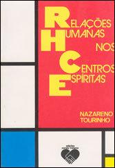 RELAÇÕES HUMANAS NOS CENTROS ESPÍRITAS
