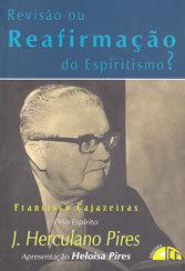 Revisão ou Reafirmação do Espiritismo?