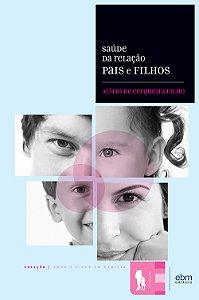 Saúde da Relação Pais e Filhos
