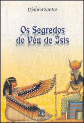 SEGREDOS DO VÉU DE ISIS (OS)