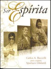 Ser Espírita