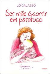 Ser Mãe é Sorrir em Parafuso