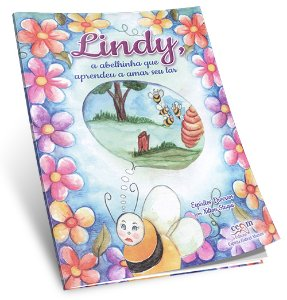 Lindy, a Abelhinha que Aprendeu a Amar Seu Lar