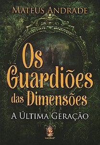 Guardiões das Dimensões (Os)