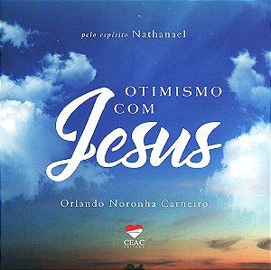 Otimismo com Jesus