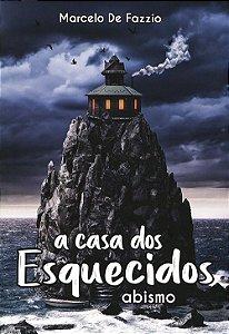 Casa Dos Esquecidos (A) - Abismo Vol. 1