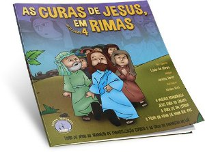 Curas De Jesus Em Rimas (As) – Vol.4