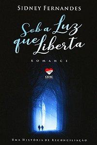 Sob a Luz que Liberta