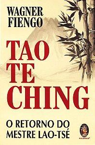 Tao Te Ching - O Retorno do Mestre Lao-Tsé