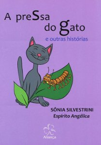 Pressa do Gato e Outras Histórias (A)