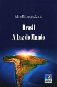 Brasil - A Luz do Mundo