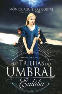 Nas Trilhas do Umbral